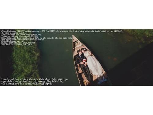 Hình ảnh đẹp Chụp hình cưới PHƯỢT tại Đà lạt cùng vs TK Pro STU